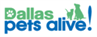 Dallas Pets Alive (Dallas, Texas) logo:Name in green and blue with dog and cat in green