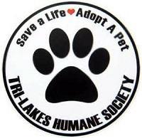 Tri-Lakes Humane Society (Saranac Lake, New York)   logo of paw print, heart, Tri-Lakes Humane Society, save a life, adopt a pet